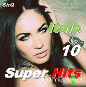 VA - Italo Super Hits vol.10 2013
