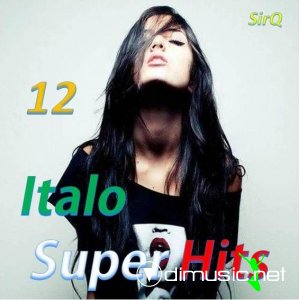 VA - Italo Super Hits vol.12 2013