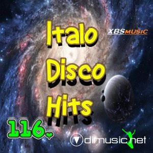 VA - Italo Disco Hits Vol.116 (2014)