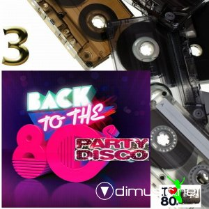 VA - Back To 80's Party Disco Vol.3 (2014)