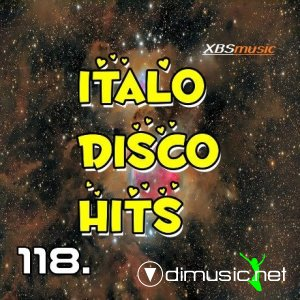 VA - Italo Disco Hits Vol.118 (2014)