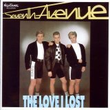 Seventh Avenue - The Love I Lost (CD, Album)