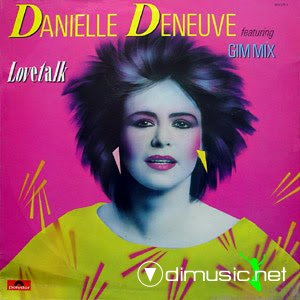Danielle Deneuve - Love Talk