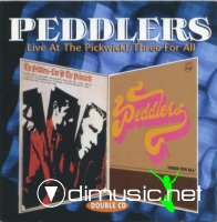 The Peddlers - Live at the Pickwick! & Three for All (1998)