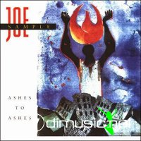 Joe Sample - Ashes To Ashes (1990)