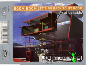 PAUL LEKAKIS - BOOM BOOM LETS GO BACK TO MY ROOM