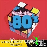 Sound Of The 80s (Super Clasicos) Parte 1