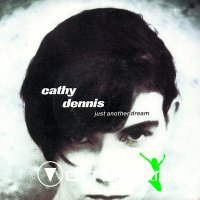 Cathy Dennis - Just Another Dream (CDS)