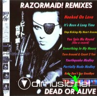 Dead Or Alive - Razormaid! Remixes (Album)