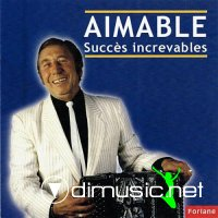 Aimable - Succes increvables (2010)