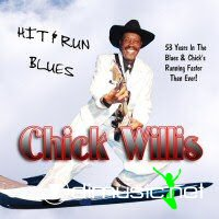 Chick Willis - Hit & Run Blues