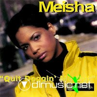 Meisha - Quit Doggin' Me Out (Promo CDS) (1995)