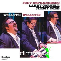 Joey DeFrancesco - Wonderful Wonderful (2012)