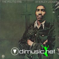 The Politicians - Featuring McKinley Jackson 1972