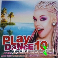 VA - Play Dance 10 - 2011