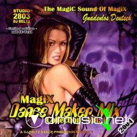 DJ Beltz - Magix Dance Maker Mix Collection - Vol.06 (Gnadenlos Deutsch)