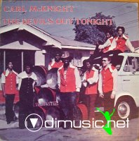 Carl McKnight - The Devil's Out Tonight