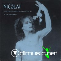 Nicolai - Why Do The Wolves Wanna Kill Me (7'')