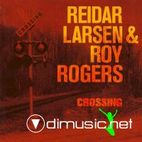 Reidar Larsen & Roy Rogers - Crossing