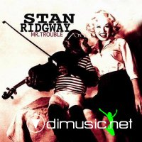 Stan Ridgway - Mr. Trouble (2012)
