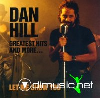 Dan Hill - Greatest Hits & More