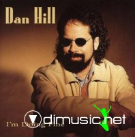 Dan Hill - I'm Doing Fine CD Album (1996)
