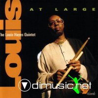 The Louis Hayes Quintet - Louis at Large (1996)
