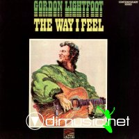 Gordon Lightfoot - The Way I Feel (1974)