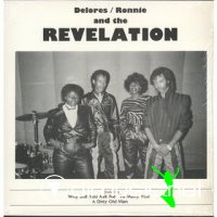 Delores Ronnie And The Revelation - Why Did You Ask Me To Marry You (1986)
