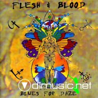 Flesh and Blood - Blues for Daze 1997