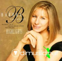 Barbra Streisand - The Concert - Highlights (1995)