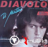DI MATTEO - Diavolo (One Of These Nights) (1985)