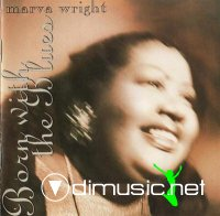 Marva Wright - Born with the blues (1993)