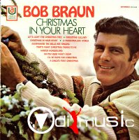 Bob Braun - Christmas in Your Heart [Lp Vinyl]