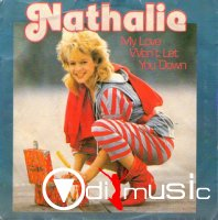 Nathalie - My Love Won't Let You Down La Notte Della Disco Music