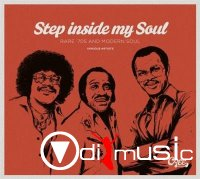 VA - Step Inside My Soul- Rare 70s and Modern Soul (2014)