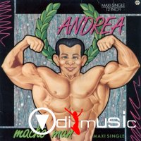 Andrea - Macho Man