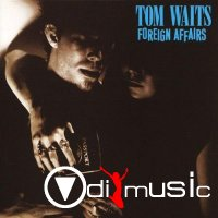 Tom Waits - Foreign Affairs (1977)