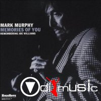Mark Murphy - Memories of You: Remembering Joe Williams (2003)