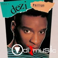 Dezi Phillips - Kickin It (1989)