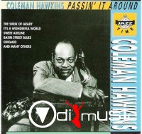 Coleman Hawkins - Passin' It Around (1944)
