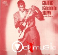 Clarence Gatemouth Brown - Atomic Energy (1984)