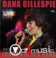 Dana Gillespie - Live with The London Blues Band (2007)