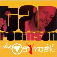 Tad Robinson - Did You Ever Wonder (CD)