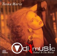 Teena Marie - Naked to the World (1988)