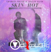 Charles Pryor & Kream Band - Skin Hot (Vinyl, LP) (1980)