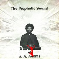 J.A. Adams - The Prophetic Sound  1976