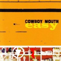 Cowboy Mouth - Easy (2000)