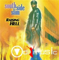 South Side Slim - Raising Hell (2001)
