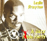 Leslie Drayton - A Jazz House Party (1995)
